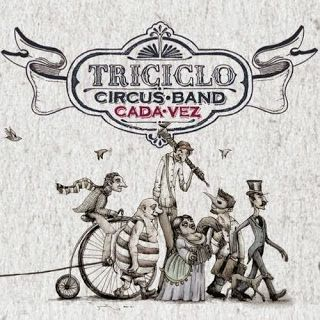 The Latin Rock Invasion: Triciclo Circus Band -  Cada Vez