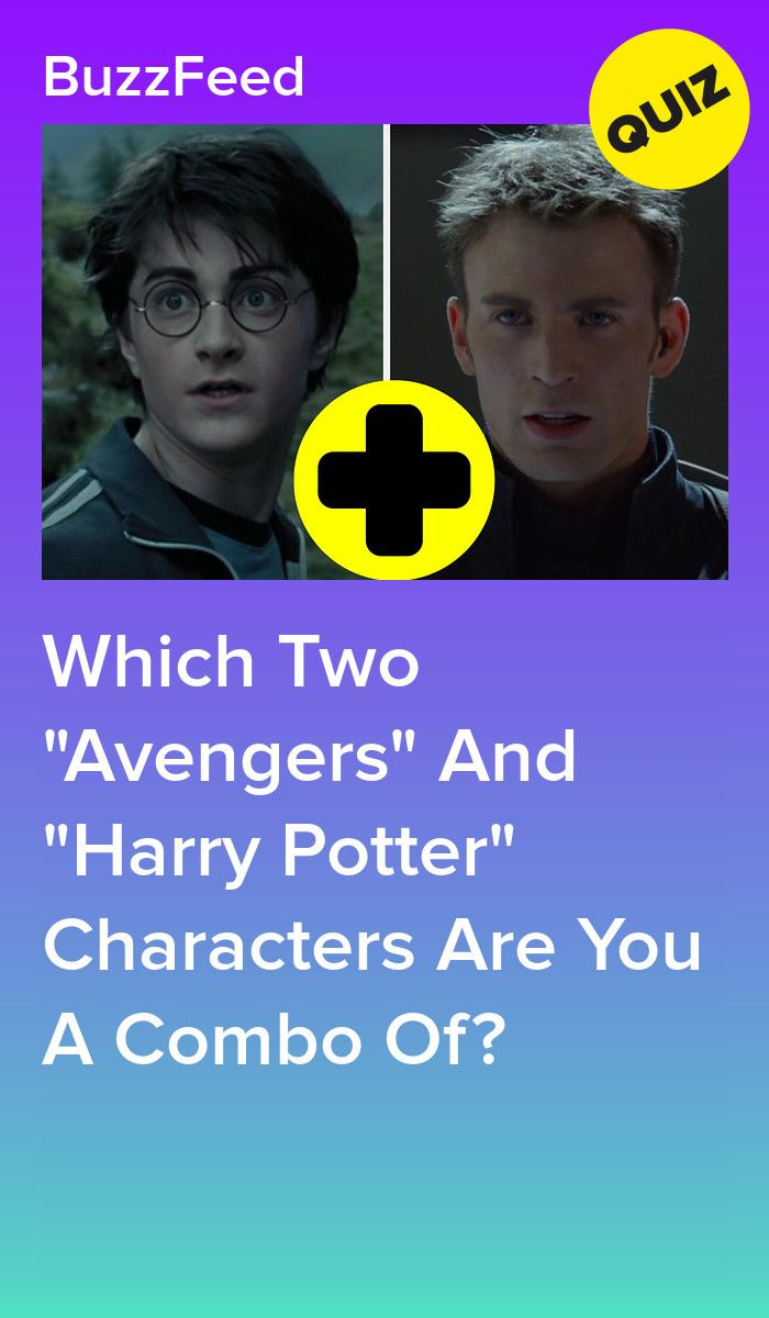 Everyone Is A Combination Of An Avengers Character And A Harry Potter Character What S Yours Quizzes For Fun Harry Potter Characters Harry Potter Quizzes