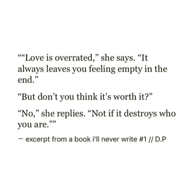 sometimes it does leave you feeling empty but it's always worth it.