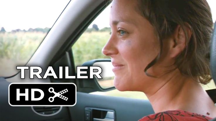 Marion Cotillard | Nominated for Best Actress in a Leading Role | TWO DAYS ONE NIGHT | Official Trailer #1 (2014)