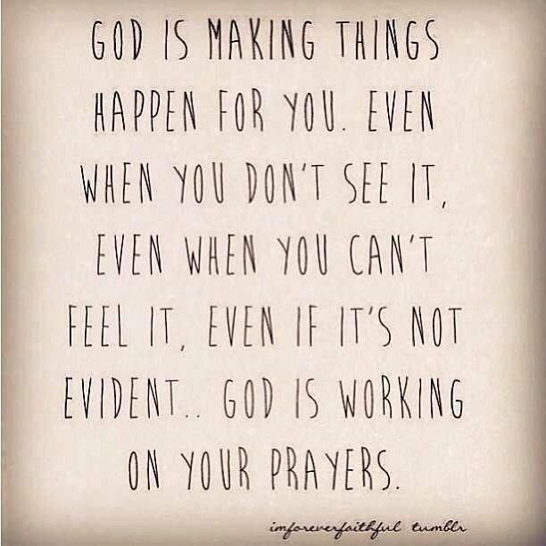 God is working on your prayers