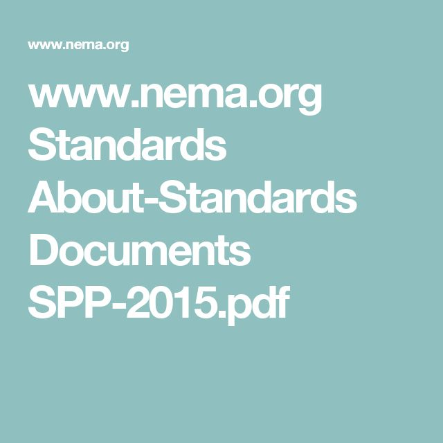 www.nema.org Standards About-Standards Documents SPP-2015.pdf