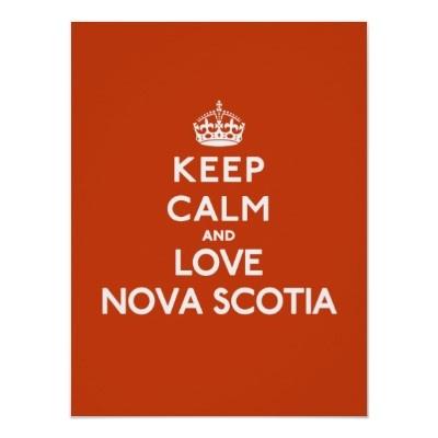 Keep Calm and Love Nova Scotia
