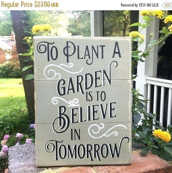 Garden Sign Garden Signs Sign Garden Signs Etsy Garden Quotes