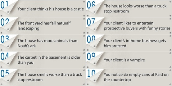 10 reasons why your house isn't selling. Just a little humor for our friends in real estate ;)