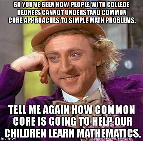 VE SEEN HOW PEOPLE WITH COLLEGE DEGREES CANNOT UNDERSTAND COMMON CORE ...