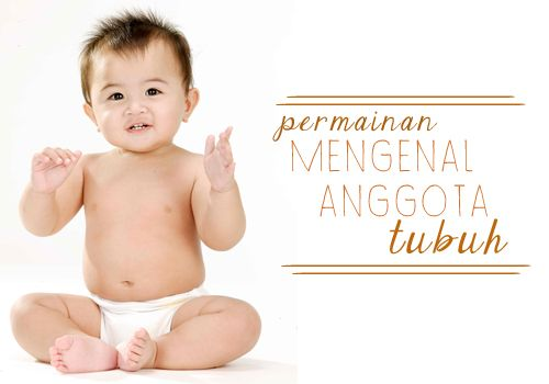 Permainan Mengenal Anggota Tubuh :: Play with his parts of body
