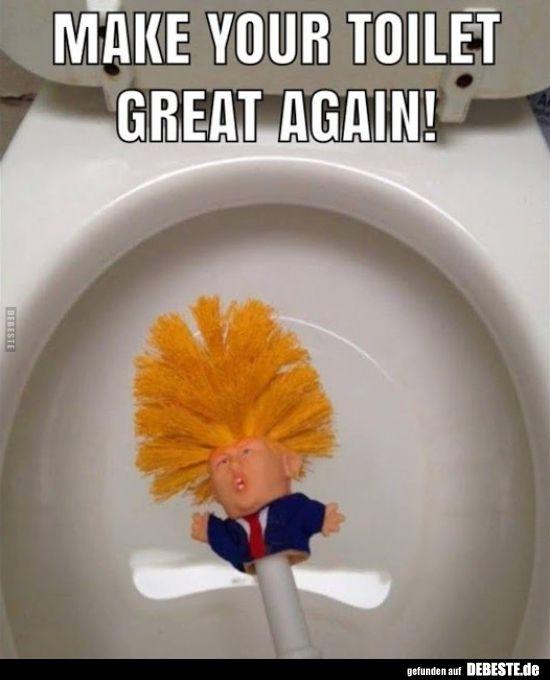 Make your toilet great again! | Lustige Bilder, Sprüche, Witze, echt lustig – Dirk Schnedier