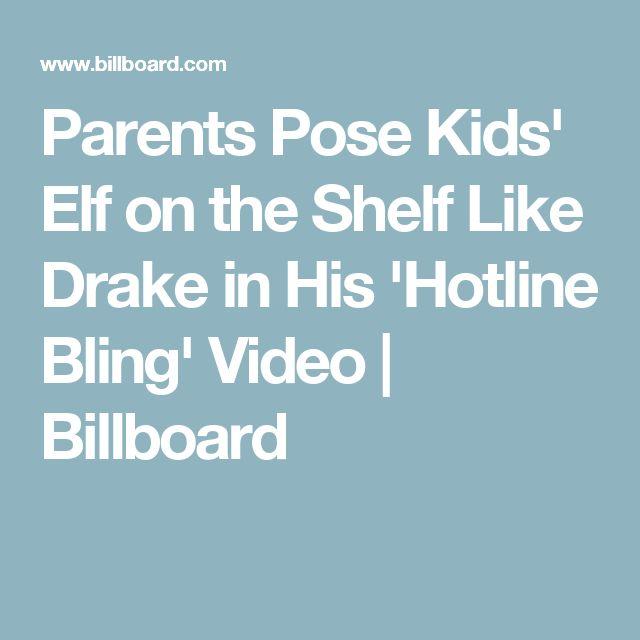 Parents Pose Kids' Elf on the Shelf Like Drake in His 'Hotline Bling' Video | Billboard