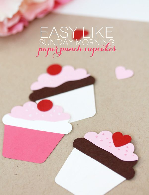 Easy Like Sunday Morning: Paper Punch Cupcakes | Damask Love - such a fun idea for Valentines! Kids can easily make these.