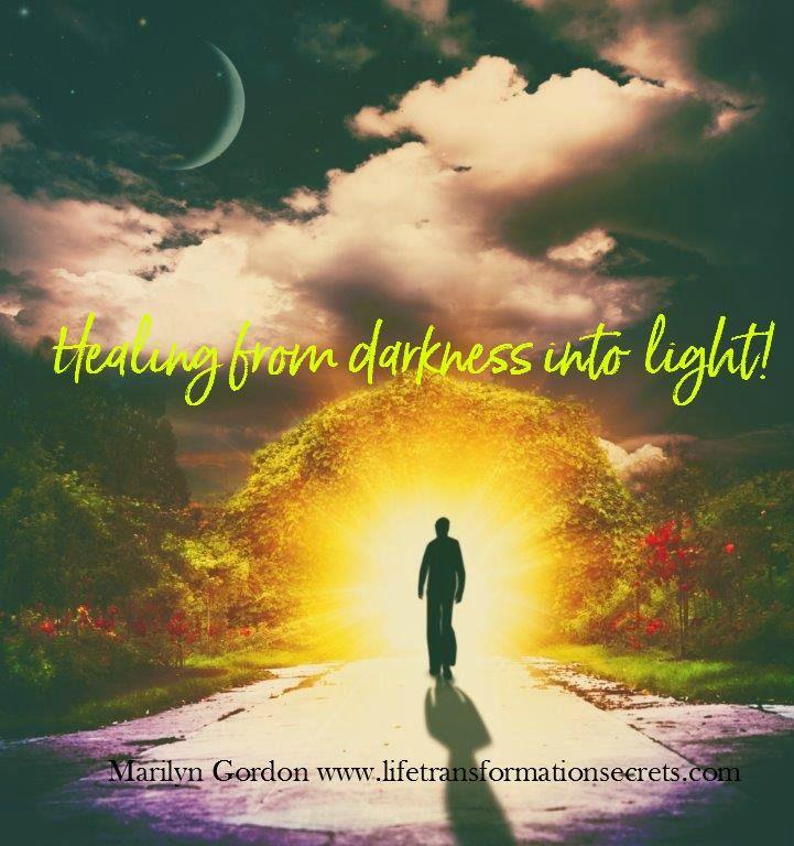 From darkness into light...www.lifetransformationsecrets.com