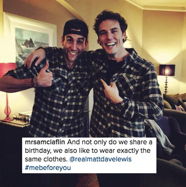 "Oh, and we haven't even touched on the bromance betwixt Sam and Matthew Lewis (Patrick). | 24 Times The ""Me Before You"" Cast Scored Themselves On Your Heart"