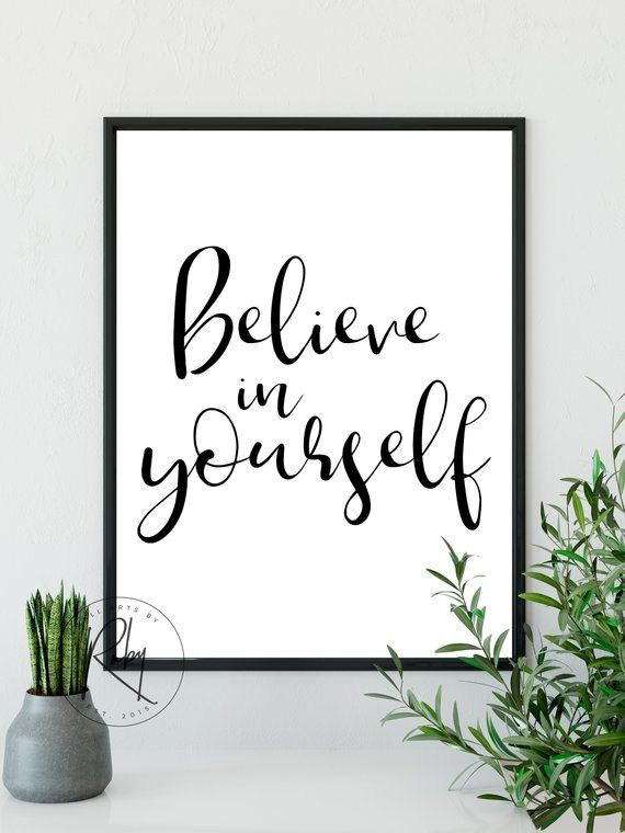 Believe In Yourself Quote Poster Self Love Wall Art Believe In