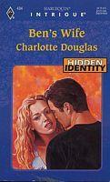 Ben's Wife by Charlotte Douglas - FictionDB