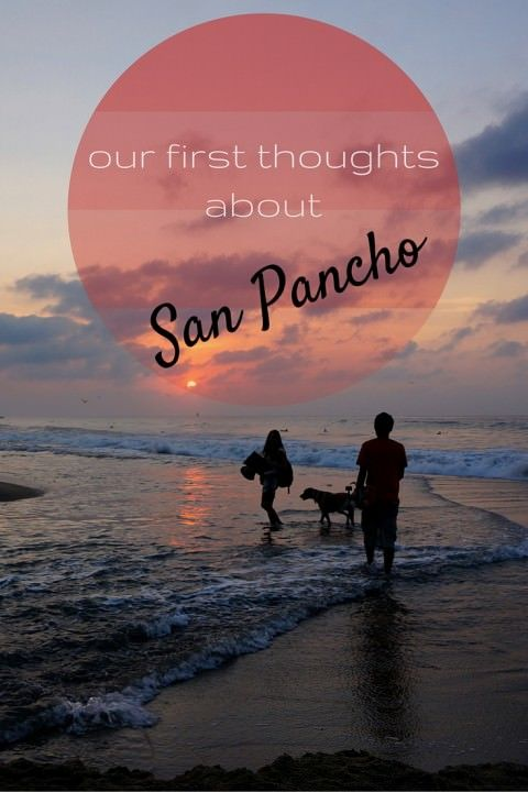 Our First #Thoughts About #SanPancho