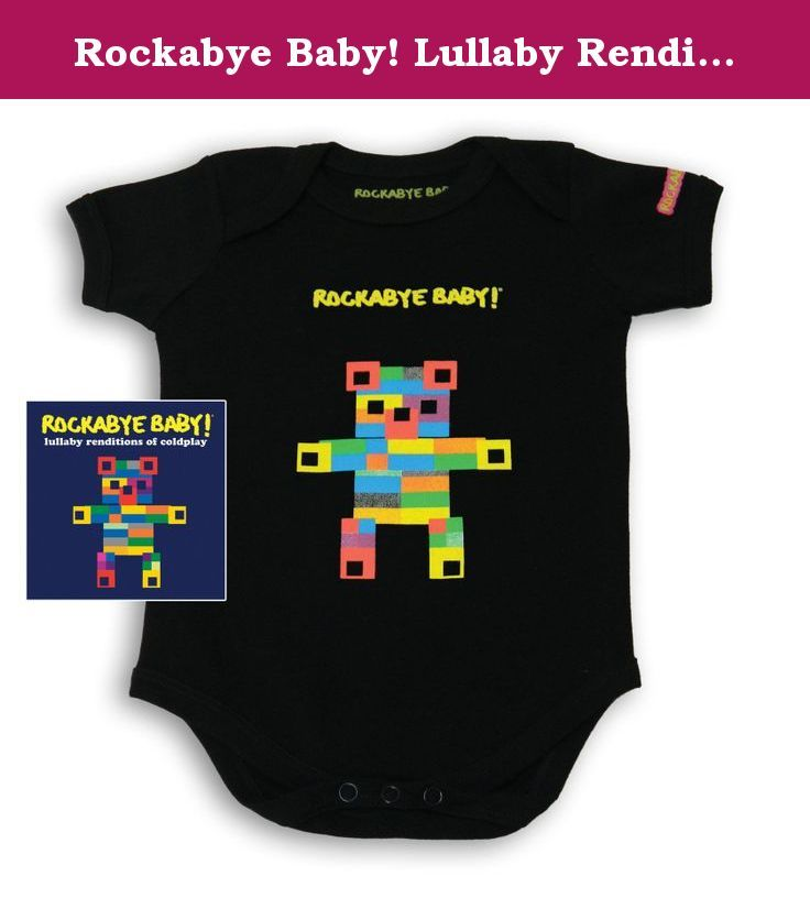 Rockabye Baby! Lullaby Renditions of Coldplay CD + Organic Album Art Bodysuit. Rockabye Baby CDs transform timeless rock songs into beautiful instrumental lullabies. Now you can get the perfect baby gift with this new bundle, which includes Rockabye Baby's Lullaby Renditions of Coldplay CD and a short-sleeved black bodysuit featuring our exclusive cover artwork from the album. Our bodysuits are made from extra-soft certified 100% organic cotton. Sorry mom and dad, infant size only: 6-12…