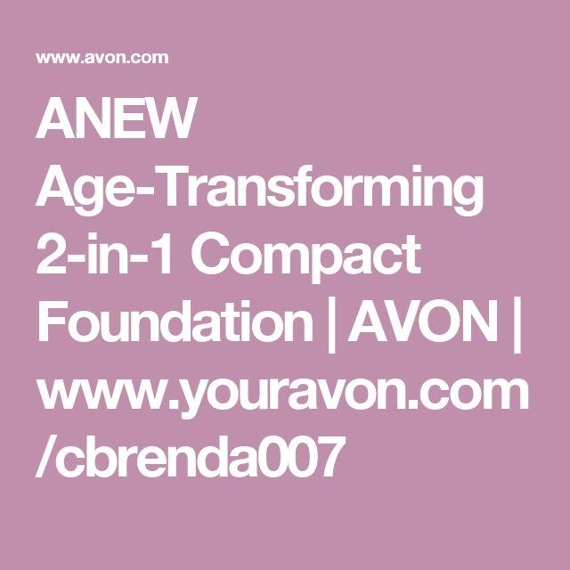 ANEW Age-Transforming 2-in-1 Compact Foundation | AVON | www.youravon.com/cbrenda007