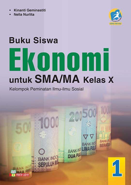 Buku Paket Ekonomi Kelas X Xi Xii Kurikulum 2013 Revisi 2017 Administrasi Guru Kepala Sekolah Dan Tu Buku Ekonomi Buku Kurikulum