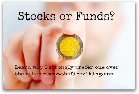 I love finance and spend a lot of time researching and investing. Do I invest in stocks or funds? Learn why I strongly prefer one over the other at www.thefireviking.com  #stocks #funds #dividends #finance #financeblog #financialfreedom #Finance #investments #frugalliving #inspiration #motivation #blogger