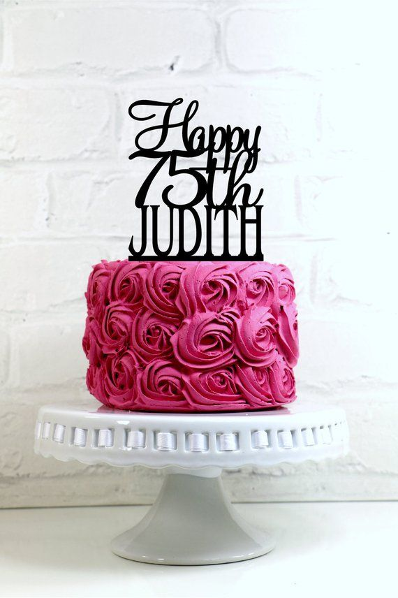 Birthday Cake Topper Happy 75th Personalized With A Name Glitter Decoration