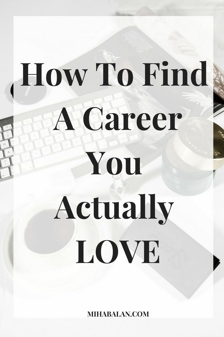 how to find the job that you love