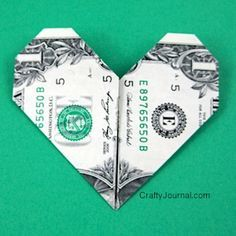 Super Easy Dollar Bill Heart