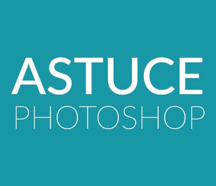 10 Astuces Photoshop - Tuto Photoshop les meilleurs tutoriaux photoshop gratuit