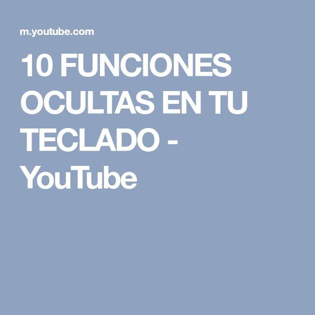 10 FUNCIONES OCULTAS EN TU TECLADO - YouTube
