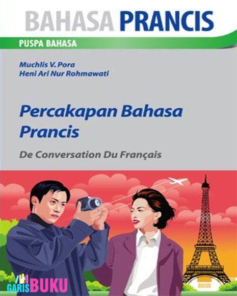Percakapan Bahasa Prancis     Toko Buku Online GarisBuku.com     02194151164 - 081310203084