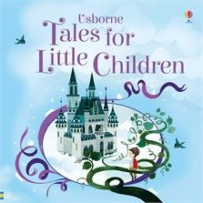 Usborne Tales for Little Children