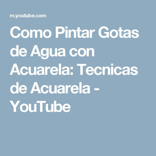 Como Pintar Gotas de Agua con Acuarela: Tecnicas de Acuarela - YouTube