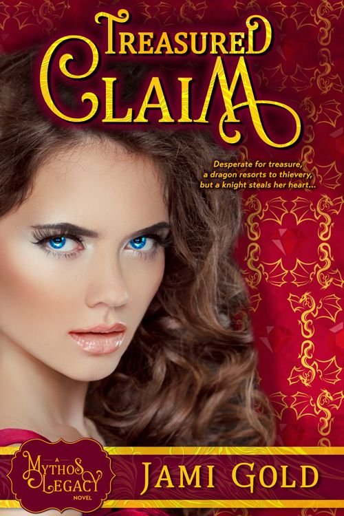 Cover of Treasured Claim by Jami Gold http://jamigold.com/treasured-claim/ -- Desperate for treasure, a shapeshifting dragon resorts to thievery, but a knight steals her heart...