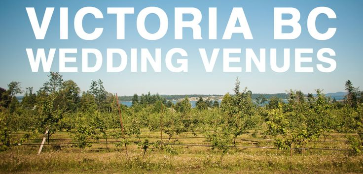 Victoria BC Wedding Venues: an illustrated guide to wedding venues in Greater Victoria, British Columbia.
