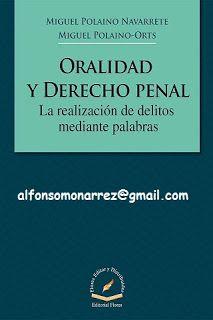 LIBROS EN DERECHO: ORALIDAD Y DERECHO PENAL LA REALIZACIÓN DE DELITOS...