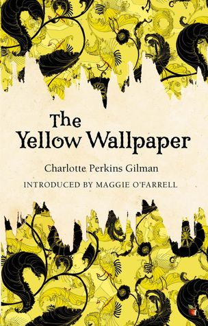 the yelow wall paper by charlotte perkins Charlotte perkins gilman sent a copy of the yellow wallpaper to the physician who had prescribed her a rest cure he subsequently altered the way he treated women for depression gilman divorce.