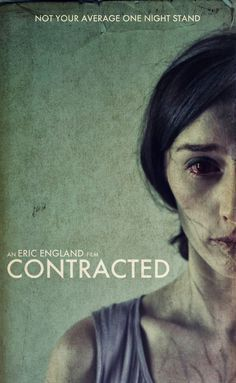 This film promises to be one really fucked-up movie experience.  Contracted.