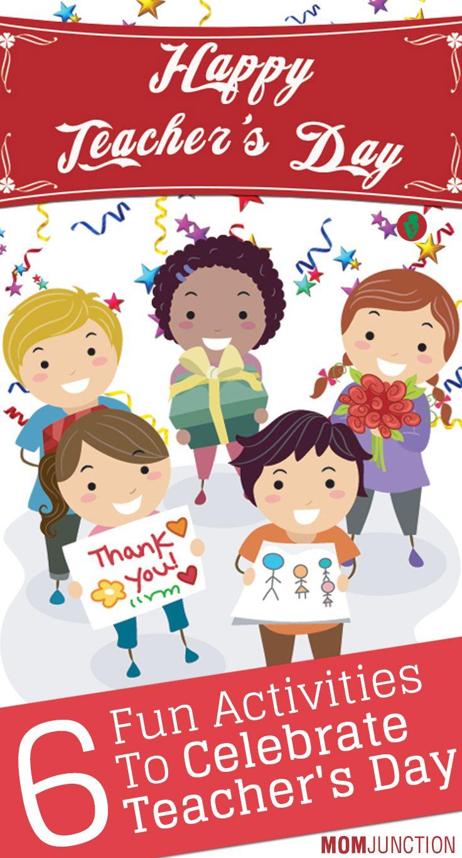 8 Fun Games And Activities To Celebrate Teacher S Day This Year Teachers Day Teachers Day Celebration School Celebration