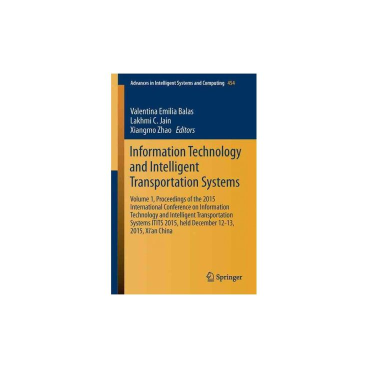 Information Technology and Intelligent Transportation Systems : Proceedings of the 2015 International