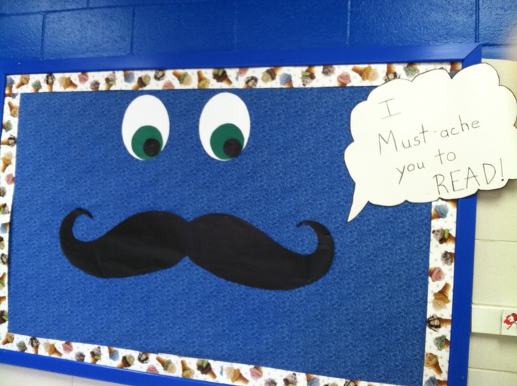 "Mustache Bulletin Board ""I Must-ache you to READ!"""