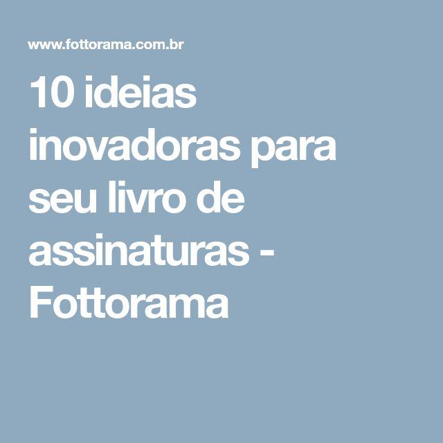 10 ideias inovadoras para seu livro de assinaturas - Fottorama