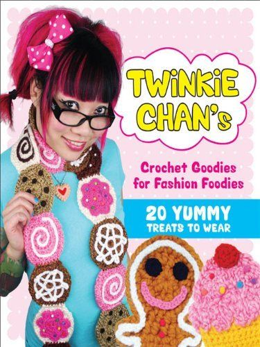 Twinkie Chan's Crochet Goodies for Fashion Foodies: 20 Yummy Treats to Wear by Twinkie Chan, http://www.amazon.com.au/dp/B004I8VGRG/ref=cm_sw_r_pi_dp_9GhPwb00DCKTQ