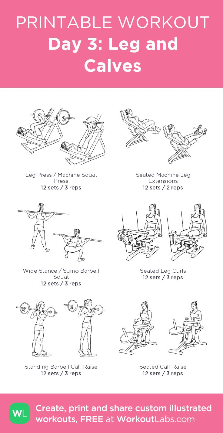 Day 3: Leg and Calves: my visual workout created at ...