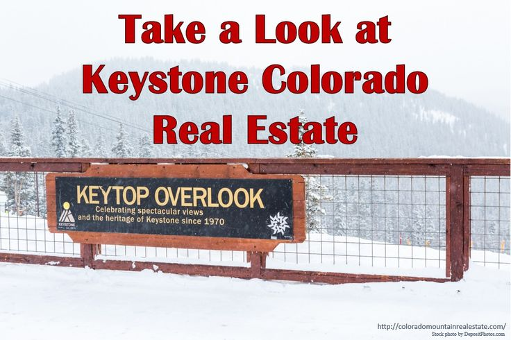 Take a Look at Keystone Colorado Real Estate - If you are considering purchasing property in Keystone, Colorado - this is the article to check out!