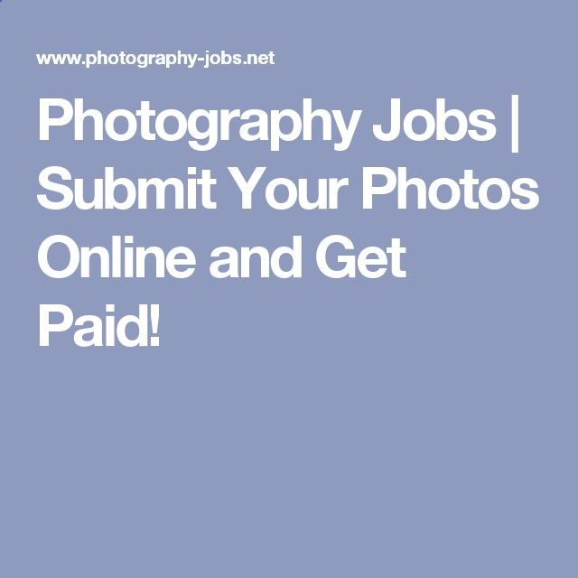 Photography Jobs Online - Work at Home Photography Jobs | Submit Your Photos Online and Get Paid! - Photography Jobs Online | Get Paid To Take Photos!