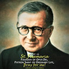 JUNE 26: WHO IS ST. JOSEMARIA? A Brief Biography On June 26, or days before or after, Masses all over the world will be celebrated in honor of St. Josemaria. But who is St. Josemaria? St. Josemari…