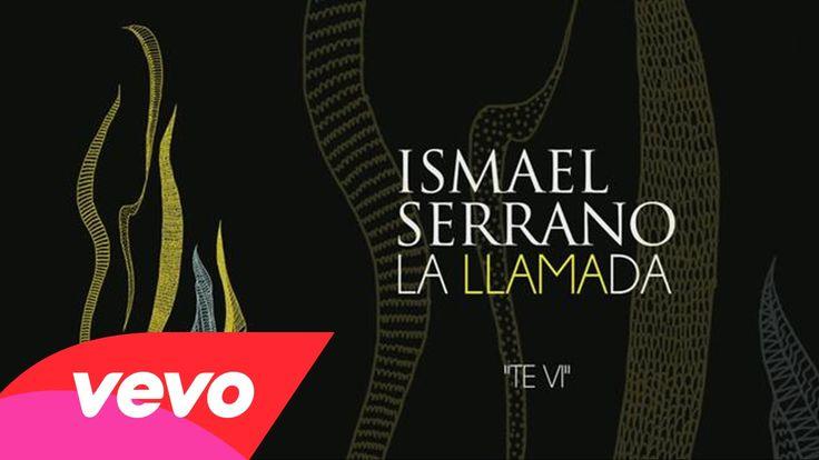 Ismael Serrano - Te Vi (Audio)