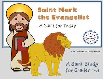 A one-page study in the life of St. Mark the Evangelist, author of the Gospel of Mark.  Prepared for grades 1-3, this study includes a brief biography of the saint, along with an image to color, and a review activity such as a crossword puzzle, word search, word scramble, or other activities.