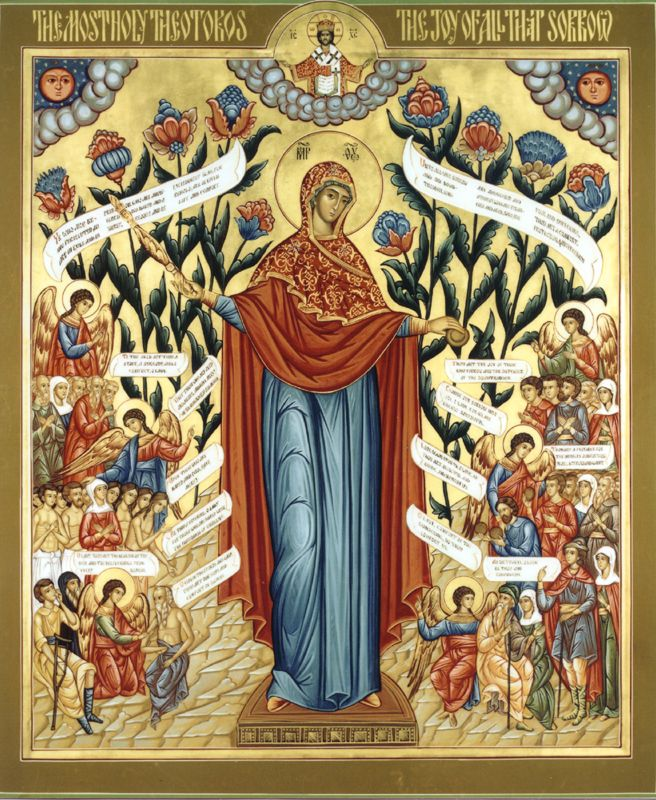 Most Holy Theotokos, Joy of all who Sorrow