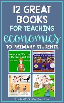 12 Great Books for Teaching Economics (or financial literacy) to primary students: love these books for Kinder, 1st, or 2nd grade!