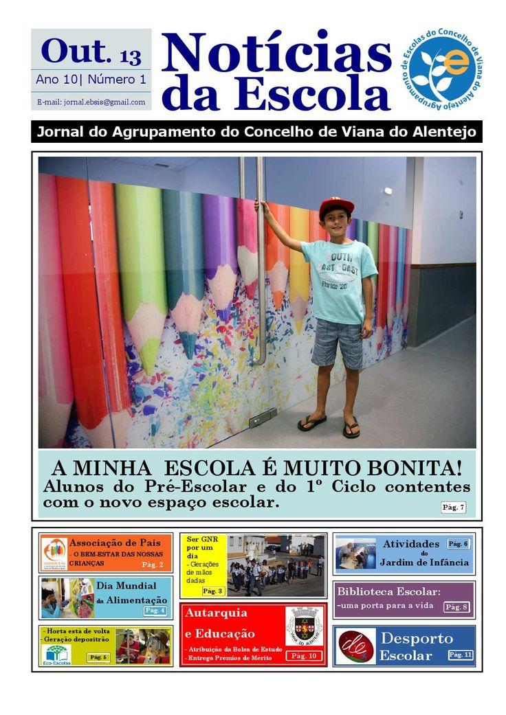 Notícias da escola edição outubro 2013  Jornal do Agrupamento de Escolas do Concelho de Viana do Alentejo